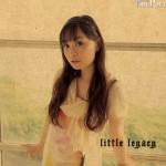 今井麻美「little legacy」